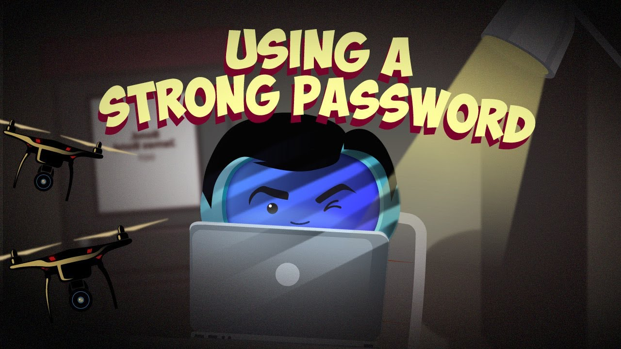 using a strong password